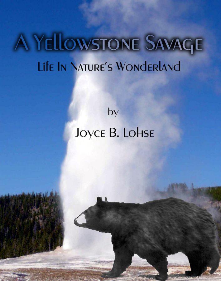 A Yellowstone Savage